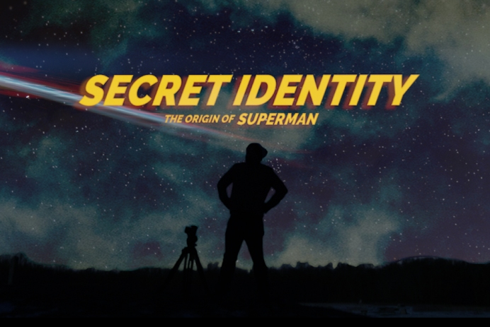 secret identity the origin of superman - latemorning films